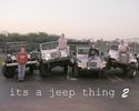 Its a Jeep Thing 2wr.jpg